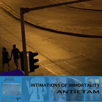 Antietam - Intimations of Immortality