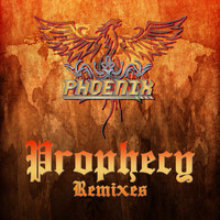 Phoenix - Prophecy (Remixes) - EP