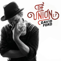 David Ford - The Union EP