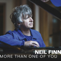 Neil Finn - More Than One of You