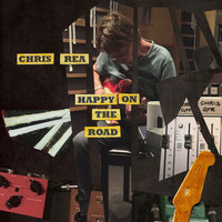 Chris Rea - Happy on the Road