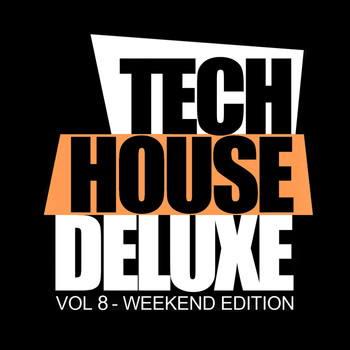 Various Artists - Tech House Deluxe, Vol.8