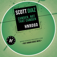 Scott Diaz - Camden, Not That Camden