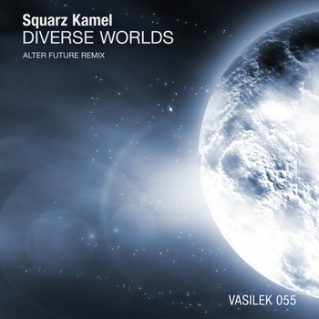 Squarz Kamel - Diverse Worlds (Alter Future Remix)