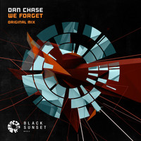 Dan Chase - We Forget