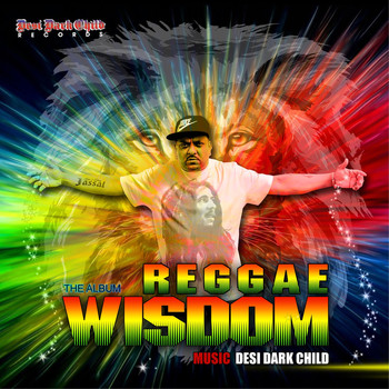 Desi Dark Child - Reggae Wisdom