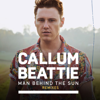 Callum Beattie - Man Behind The Sun (Remixes)