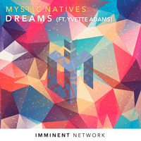 Mystic Natives - Dreams
