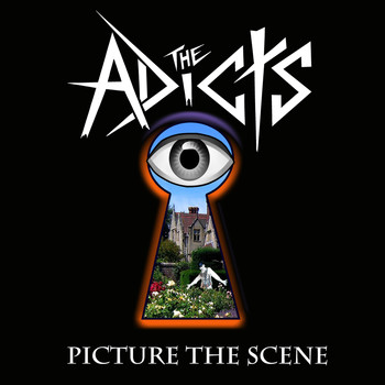 The Adicts - Picture The Scene