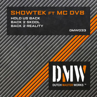 Showtek feat. MC DV8 - Hold Us Back