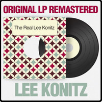 Lee Konitz - The Real Lee Konitz (Original LP Remastered)