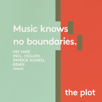 DEF Mike - Music Knows No Boundaries