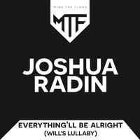 Joshua Radin - Everything Will Be All Right (Will's Lullaby) (Edeema Remix)