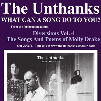 The Unthanks - What Can a Song Do to You?