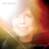 Evie Sands - Shine for Me