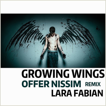 Lara Fabian - Growing Wings (Offer Nissim Remix)