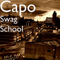 Capo - Swag School