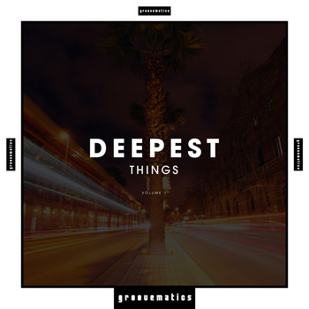 Various Artists - Deepest Things, Vol. 1