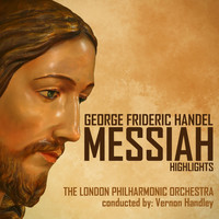 The London Philharmonic Orchestra - George Frideric Händel's Messiah (Highlights)