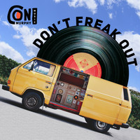 Con Murphy - Don't Freak Out