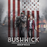 Aesop Rock - Bushwick (Original Motion Picture Soundtrack)