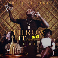 B.o.B - Throw It (Remix) [feat. B.o.B & Bando Jonez]
