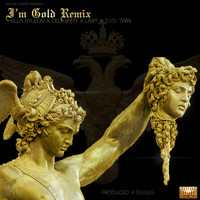 Killa Kyleon - I'm Gold (Remix) [feat. Killa Kyleon, Limit, 50/50 Twin & Celebrity]