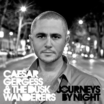 Caesar Gergess - Journeys by Night