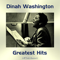 Dinah Washington - Dinah Washington Greatest Hits (All Tracks Remastered)
