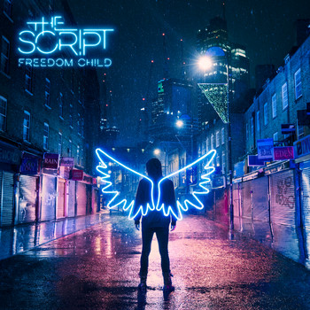 The Script - Freedom Child (Explicit)