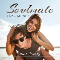 Dave Trolley - Soulmate