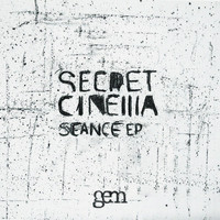 Secret Cinema - Séance EP