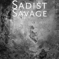 Sadist - Savage