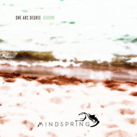 ONE ARC DEGREE - Ashore