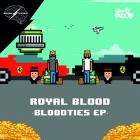 Royal Blood - Bloodties EP