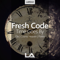 Fresh Code - Time Goes By (Remixes)