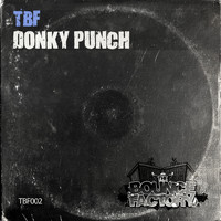 TBF - Donky Punch
