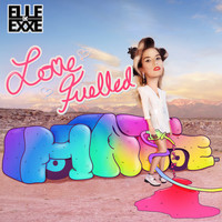 Elle Exxe - Love Fuelled Hate (Explicit)