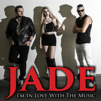 Jade - I'm in Love With the Music