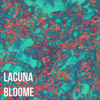 Lacuna Bloome - Only One