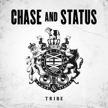 Chase & Status - Tribe (Explicit)