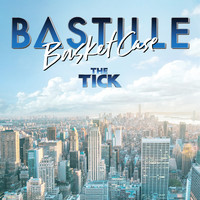 Bastille - Basket Case (From 'The Tick' TV Series)