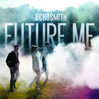 Echosmith - Future Me