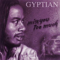 Gyptian - Miss You Too Much (Acoustic Version)