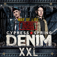 Cypress Spring - Denim XXL: Way of Life (Deluxe Edition)