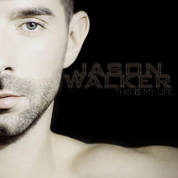 Jason Walker - This Is My Life
