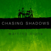Chasing Shadows - Warning Signs