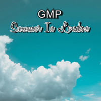 GMP - Summer In London