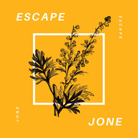Jone - Escape