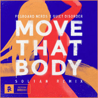 Pegboard Nerds - Move That Body (Soltan Remix)
